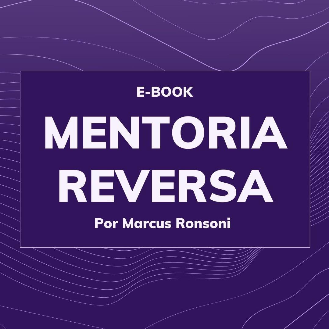 E-book Mentoria Reversa ps